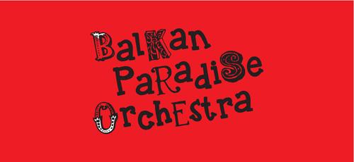 BALKAN PARADISE ORCH.
